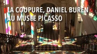 La Coupure, Daniel Buren au musée Picasso