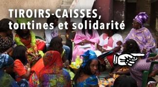 Tiroirs-caisses, tontines et solidarité