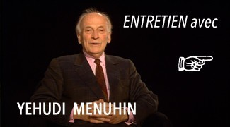 Interview avec Yehudi Menuhin