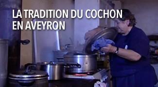 La tradition du cochon en Aveyron
