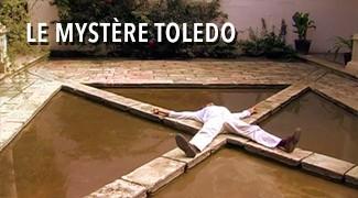 Le mystère Toledo
