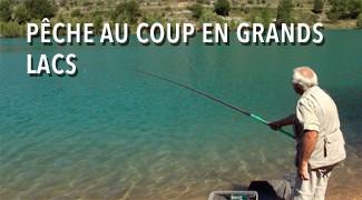 Pêche au coup en grands lacs