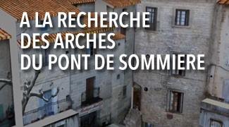 A la recherches des arches du Pont de Sommières