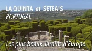 Jardins de La Quinta et de la Setais