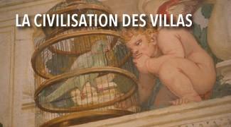 La Civilisation des Villas